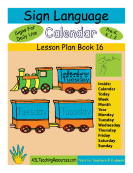 ASL Lesson Plan Book Calendar, Days of the Week (Sign Language)