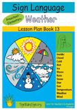 ASL Lesson Plan Book Weather,  (Sign Language)