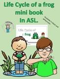 ASL: Life of a frog mini book