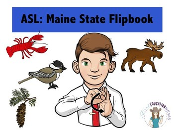 ASL Maine State Flipbook