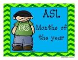 ASL Months of the Year- Calendar- Chevron