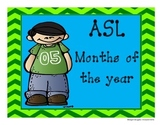 ASL Months of the Year- Calendar- Chevron