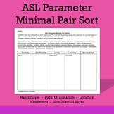 ASL Parameter Minimal Pair Sort