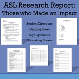 ASL Research Report: Those Who Made an Impact