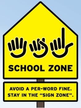ASL School Zone poster