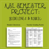 ASL Semester Expressive Project: Guidelines and Rubric