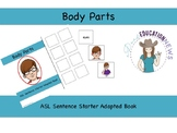 ASL Sentence Starter Adapted Book- Body Parts