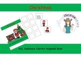 ASL Sentence Starter Adapted Book- Christmas
