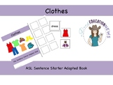 ASL Sentence Starter Adapted Book- Clothing