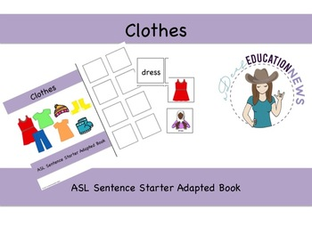 ASL Sentence Starter Adapted Book- Clothing