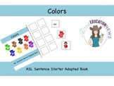 ASL Sentence Starter Adapted Book- Colors