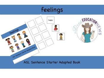ASL Sentence Starter Adapted Book- Feelings