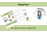 ASL Sentence Starter Adapted Book- Weather