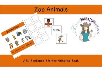 ASL Sentence Starter Adapted Book- Zoo Animals