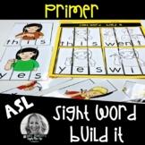 ASL Sight Word BUILD IT Primer