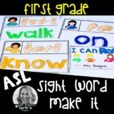 ASL Sight Word Centers Make it FIRST GRADE