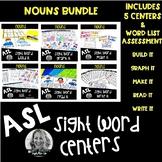ASL Sight Word Centers NOUN BUNDLE