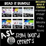 ASL Sight Word Centers READ IT BUNDLE