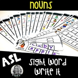 ASL Sight Word Centers Write it NOUNS