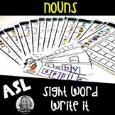 ASL Sight Word Centers Write it NOUNS