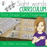 ASL Sight Word Curriculum- Let's Fingerspell (First Grade)