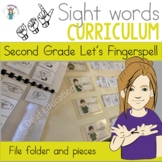 ASL Sight Word Curriculum- Let's Fingerspell (Second Grade)