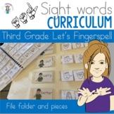 ASL Sight Word Curriculum- Let's Fingerspell (Third Grade)