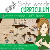 ASL Sight Word Curriculum- Let's Read (First Grade)