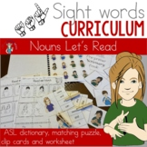 ASL Sight Word Curriculum- Let's Read (Nouns)