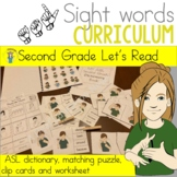 ASL Sight Word Curriculum- Let's Read (Second Grade)