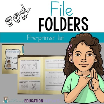 ASL Sight Word File Folder Set One