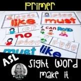 ASL Sight Word MAKE IT Primer