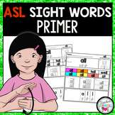 ASL American Sign Language Sight Word Practice Packet (Primer)