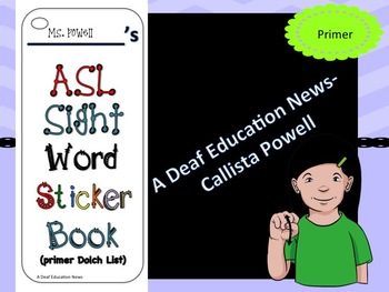 ASL Sight Word Primer Sticker Book