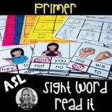 ASL Sight Word READ IT Primer