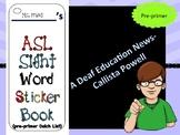 ASL Sight Word Pre-primer Sticker Book