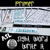ASL Sight Word WRITE IT Primer