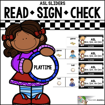 ASL Sliders Playtime - Read, Sign, and Check