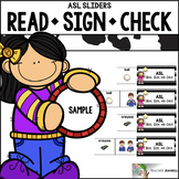 ASL American Sign Language Sliders - Read, Sign, and Check FREEBIE