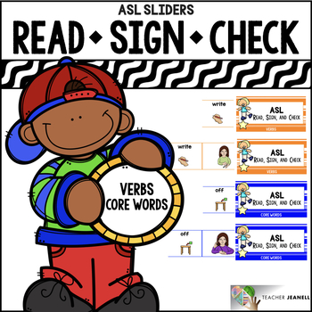 ASL American Sign Language Sliders Verbs and Core Words - Read, Sign, and Check