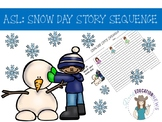 ASL: Snow Day Writing Story Sequence