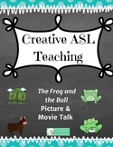 ASL Story The Frog and the Bull - Picture and Book Talk - ASL, Deaf