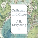 ASL Storytelling: Gallaudet and Clerc