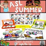 ASL Summer