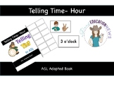ASL: Telling Time-Hour Adapted book