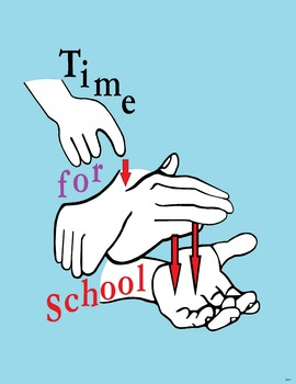 ASL Time for School POSTER