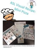 ASL Visual Recipes- Lets make mini pizza