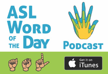 ASL Vocabulary Podcast - Learn 1 Sign a Day (Sign Language)