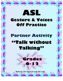 ASL Voices Off Activity - Talk Without Talking
