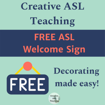 ASL WELCOME Sign Wall Decor